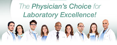 The Physician's Choice for Laboratory Excellence!